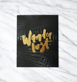 Wanderlust gold foil art print 8×10 by Melo and Co.