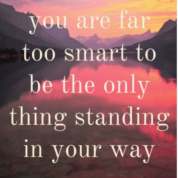 standing in your own way