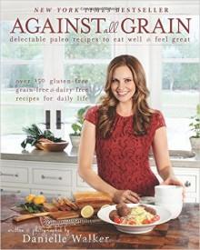 Against All Grain