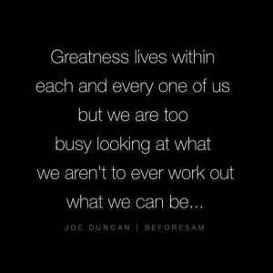 greatness lives within you, greatness, daily inspiration, quote of the day, inspiring quote, daily quote, quote, inspiration, inspiring, inspire, inspired, quotes, positive quotes, positive quote, positive thinking, motivation, success, happiness, happy, wellness, wellbeing, coaching, wisdom, guidance, personal development, personal growth, self improvement, potential, spiritual, spirit, soul, spirituality, spiritual teacher, compassion, self love, mindful, mindfulness, mindful living, conscious living, conscious, awareness, red fairy project,
