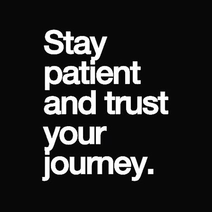Stay Patient And Trust Your Journey The Red Fairy Project