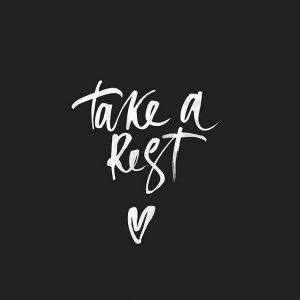take a rest, rest, relax, self care, healthy living, daily inspiration, quote of the day, inspiring quote, daily quote, quote, inspiration, inspiring, inspire, inspired, quotes, positive quotes, positive quote, positive thinking, motivation, success, happiness, happy, wellness, wellbeing, coaching, wisdom, guidance, personal development, personal growth, self improvement, potential, spiritual, spirit, soul, spirituality, spiritual teacher, compassion, self love, mindful, mindfulness, mindful living, conscious living, conscious, awareness, red fairy project,