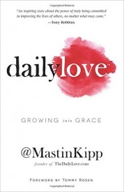 The Daily Love by Mastin Kipp