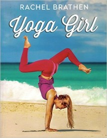 Yoga Girl by Rachel Brathen
