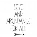 Self-fulfillment + love and abundance for all