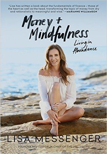 Money + Mindfulness , money, mindfulness, abundance, finances, lisa messenger, guidance, wisdom, lessons, coach, coaching, happiness, wealth, success