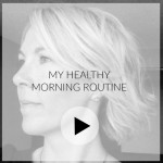 Video: my healthy morning routine
