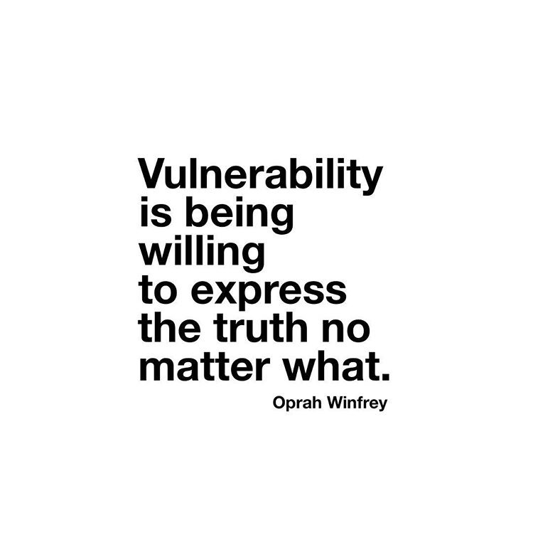 vulnerability, quote, inspiring, inspiring quote, inspiration, wisdom, guidance, oprah, truth, happiness, personal growth, personal development, coach, coaching,