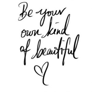 Be your own kind of beautiful, self actualization, self realization, daily inspiration, quote of the day, inspiring quote, daily quote, inspiration, inspiring, inspire, inspired, quotes, positive quotes, positive quote, motivation, success, happiness, happy, wellness, wellbeing, coaching, wisdom, guidance, personal development, personal growth, self improvement, potential, self love, mindful, mindfulness, mindful living, conscious living, conscious, awareness, red fairy project,