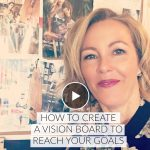 How to create a vision board to reach your goals