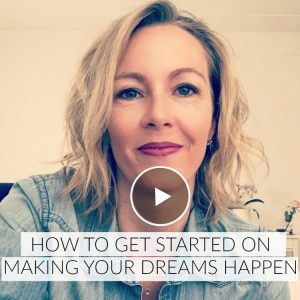 making your dreams happen, video, dreams, dreams happen, make your dreams happen, goals, personal growth, motivation, personal development, self help, self actualization, happy, happiness, wellness, wellbeing, joy, coach, coaching, healthy living