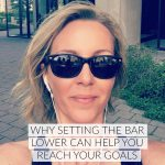 Why setting the bar lower can help you reach your health goals
