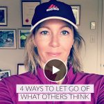 4 ways to let go of the fear of what others think