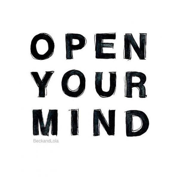 open your mind Here are 6 ways you can stimulate and tone your creativity from my book, wise mind, open mind 1 mindfulness meditation practice.