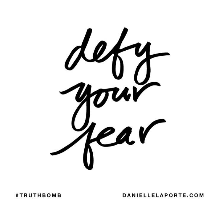 Attractive Defy Your Fear Awesome Ideas