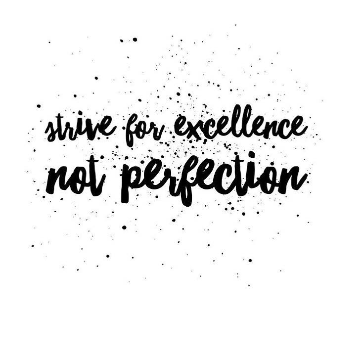 Strive for excellence not perfection | The Red Fairy Project