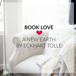 Book love: A New Earth by Eckhart Tolle