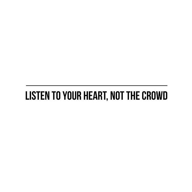 Listen To Your Heart Not The Crowd The Red Fairy Project
