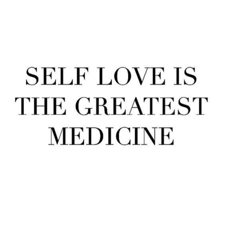 Quotes About Self Love Delectable Self Love Is The Greatest Medecine  The Red Fairy Project