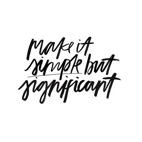 Make It Simple But Significant The Red Fairy Project Adorable Simple Quote