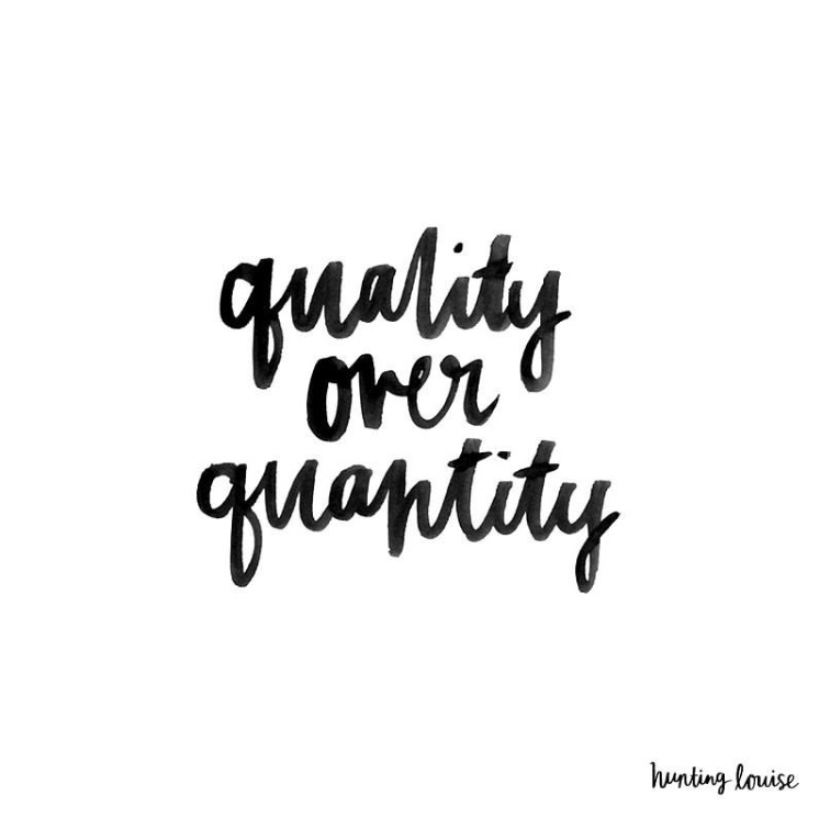 Quotes Quality Prepossessing Quality Over Quantity  The Red Fairy Project