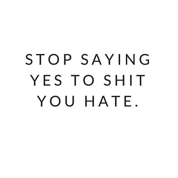 Stop saying yes to shit you hate   The Red Fairy Project