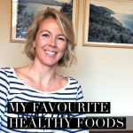 My favourite healthy foods