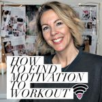 How to find motivation to workout (my tried and tested tricks)