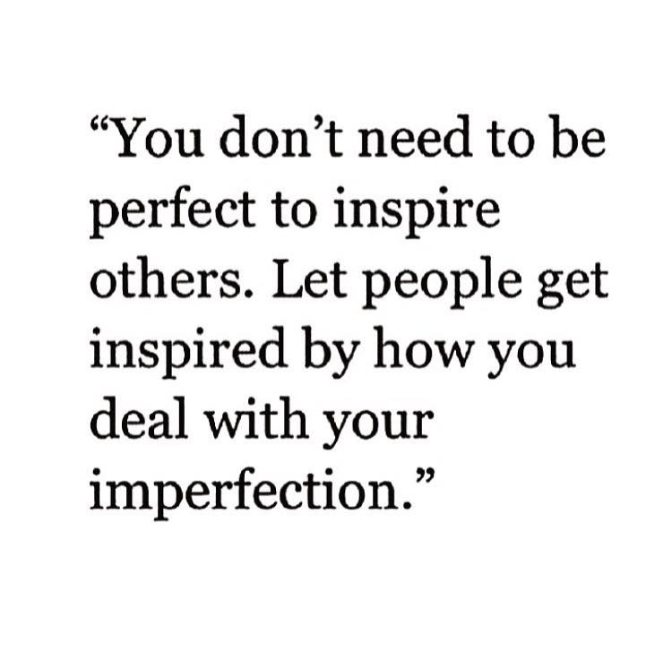Quotes About Inspiring Others Awesome You Don't Need To Be Perfect To Inspire Others  The Red Fairy Project