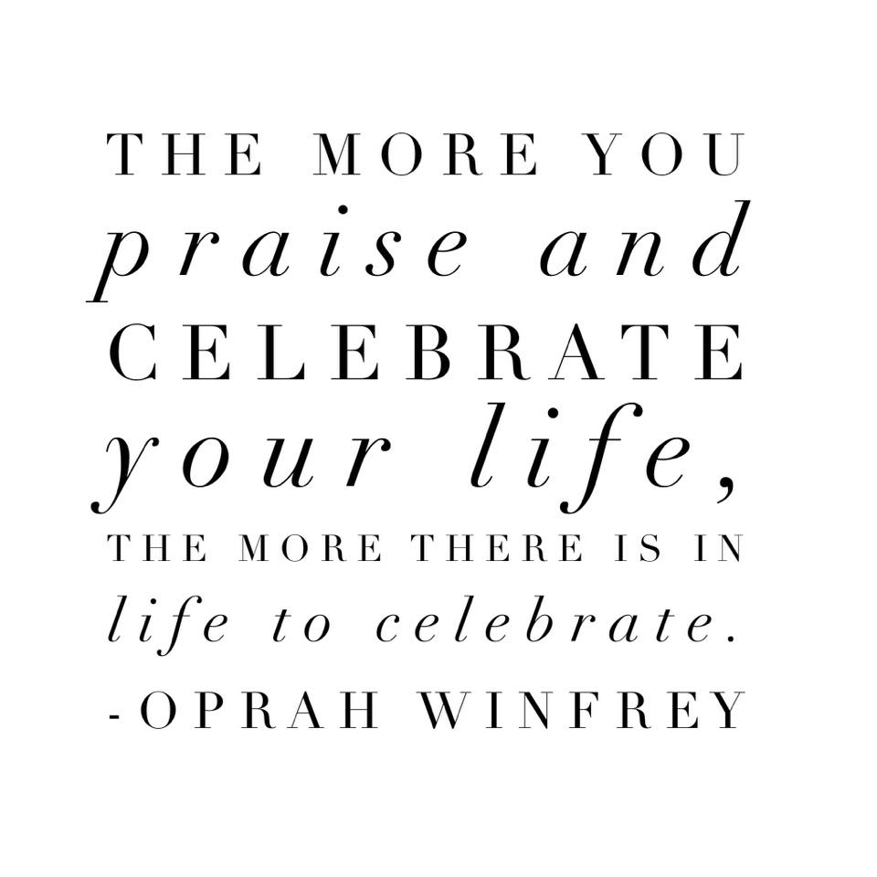 Why You Should Celebrate Your Life Every Day