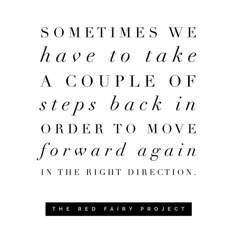 Quotes About Taking A Step Back In Relationships: Take A Step Back In Order To Move Forward In The Right